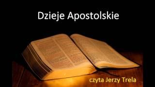 Download Dzieje Apostolskie Biblia Tysiąclecia czyta Jerzy Trela Video