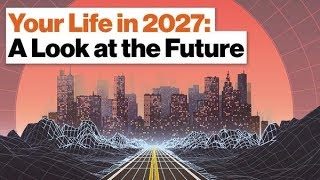Download Your Life in 2027: A Look at the Future   Vivek Wadhwa (Full Video) Video