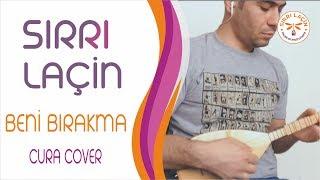Download ″CURA″ enst. 'Beni Bırakma' / Cura Cover ~ By SIRRI LAÇİN Video