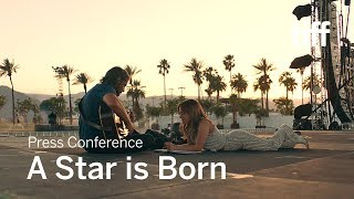 Download A STAR IS BORN Press Conference | TIFF 2018 Video