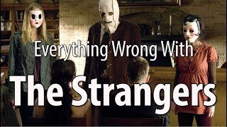 Download Everything Wrong With The Strangers In 10 Minutes Or Less Video