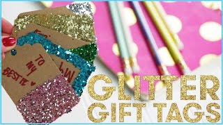 Download DIY GLITTER Gift Tags Video