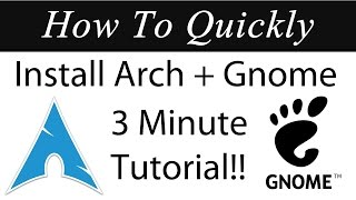 Download How To Quickly: Install Arch Linux 2017 With Gnome in VMWare (3 Minute Tutorial) Video
