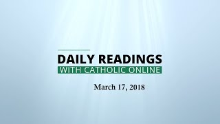 Download Daily Reading for Saturday, March 17th, 2018 HD Video