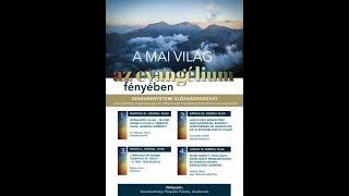 Download 20180321 A mai világ az evangélium fényében dr. Székely János előadása Video