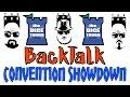 Download BackTalk 17: Convention Showdown Video