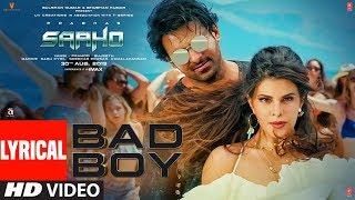 Download LYRICAL: Bad Boy | Saaho | Prabhas, Jacqueline Fernandez | Badshah, Neeti Mohan Video