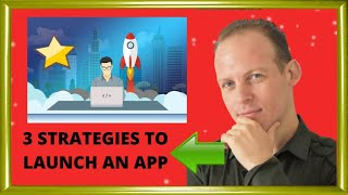 Download How to launch a mobile app or start-up (startup): 3 strategies! Video