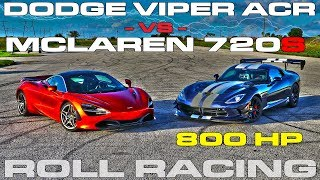 Download McLaren 720S vs 800 Horsepower Dodge Viper ACR Extreme Roll Racing Video