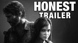 Download THE LAST OF US (Honest Game Trailers) Video
