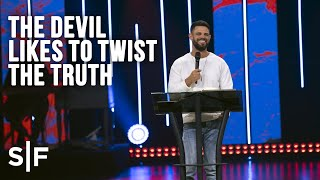 Download The Devil Likes To Twist The Truth | Steven Furtick Video