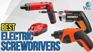 Download 10 Best Electric Screwdrivers 2017 Video