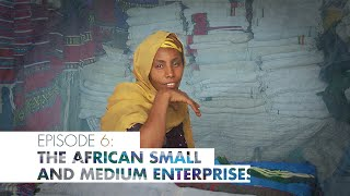 Download The African Small & Medium Enterprises (SMEs) Video