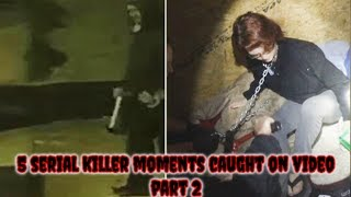 Download 5 Serial Killer Moments Caught on Video Part 2 Video