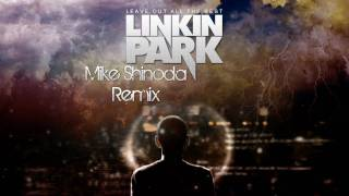 Download Linkin Park - Leave Out All The Rest (Mike Shinoda Remix) Video