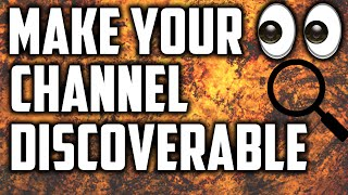 Download How To Make your Channel Discoverable in Search! MAKE YOUR CHANNEL COME UP FIRST Discoverable Easily Video