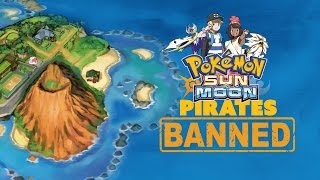 Download Pokemon Sun & Moon Pirates BANNED FOREVER - The Know Game News Video