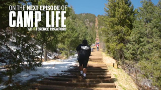 Download Camp Life: Terence Crawford | Part 1 Video
