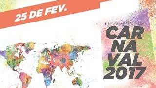 Download Evangelismo de Carnaval 2017 Video