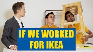 Download If We Worked for IKEA Video