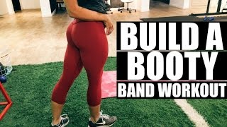 Download Build a Booty | Band Workout Video