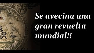Download Se avecina una gran revuelta mundial!! Video