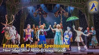 Download Frozen, A Musical Spectacular highlights aboard the Disney Wonder cruise ship Video