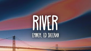 Download Eminem – River (Lyrics) ft. Ed Sheeran Video