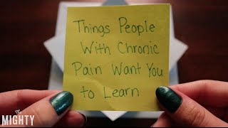 Download Things People With Chronic Pain Want You to Learn Video