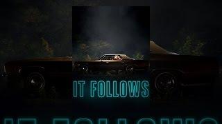 Download It Follows Video