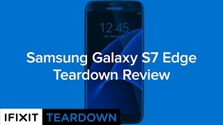 Download Samsung Galaxy S7 Edge Teardown Review! Video