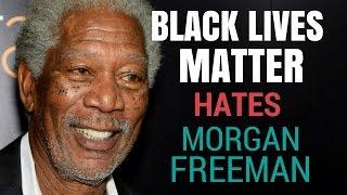 Download Black Lives Matter hates Morgan Freeman Video