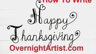 Download Thanksgiving Greetings - Write happy thanksgiving fancy swirly letters Video