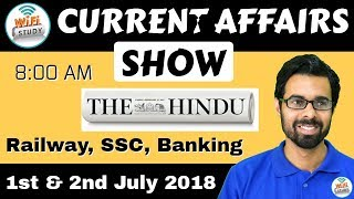 Download 8:00 AM - CURRENT AFFAIRS SHOW 1-2nd July | RRB ALP/Group D, SBI Clerk, IBPS, SSC, KVS, UP Police Video