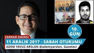 Download Reza Zarrab Davası: 10. Gün Sabah Oturumu - Adem Yavuz Arslan - 17 Video