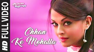 Download Chhan Ke Mohalla [Full Song] - Action Replayy Video