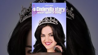 Download A Cinderella Story: Once Upon a Song Video
