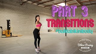 Download PRO Bikini Posing Part 3: TRANSITIONS Video