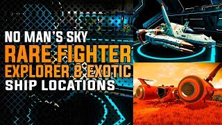 Download No Mans Sky How To Find Beautiful Rare Fighter, Explorer & Exotic Ships! Video
