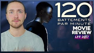 Download 120 BPM Movie Review - LFF 2017 Video
