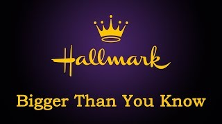 Download Hallmark - Bigger Than You Know Video