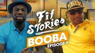 Download Fif Stories I Épisode #9 - Booba : 100 rancunes Video