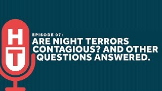 Download Are Night Terrors Contagious? And Other Questions with Dr. Carroll Video