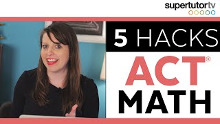 Download 5 ACT Math Hacks!! Best Tips, Tricks, & Strategies to ACE the TEST from a perfect scorer! Video