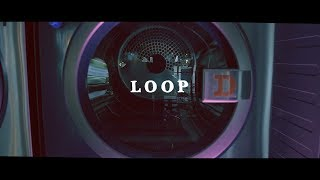 Download SIRUP - LOOP Video