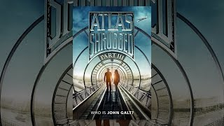 Download Atlas Shrugged: Part 3 Video