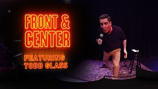 Download Front & Center feat. Todd Glass Video