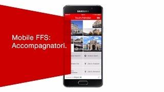 Download Mobile FFS: Accompagnatori. Video