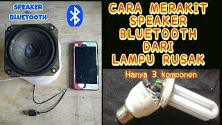 Download speaker bluetooth dari lampu rusak Video