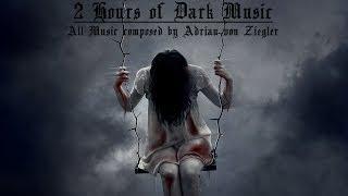 Download 2 Hours of Dark Music by Adrian von Ziegler Video